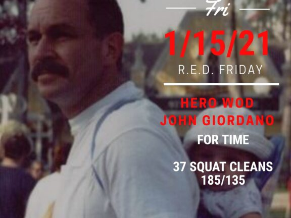 Friday 01/15/21 Hero Wod – John Giordano For Time – 37 Squat Cleans @…